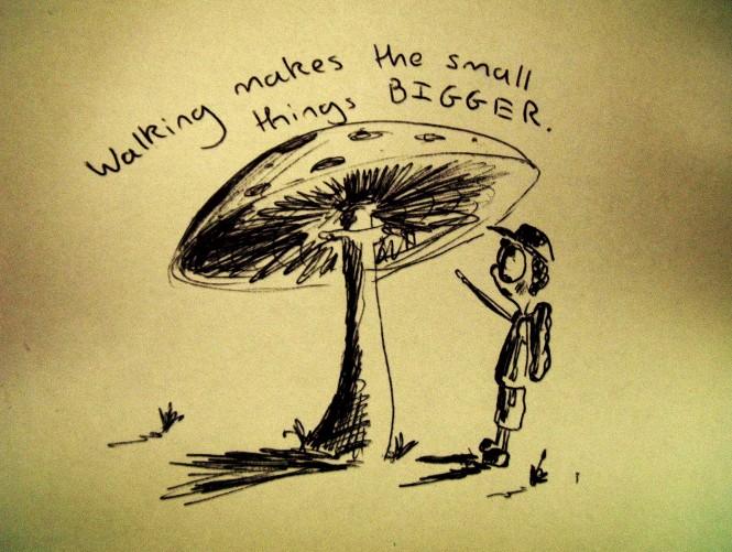 Walking makes the small things bigger